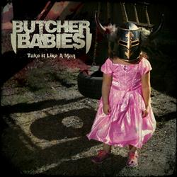 BUTCHER-BABIES-Take-It-Like-A-Man-cover